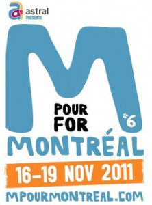 M for Montreal - 16-19, Nov. 2011