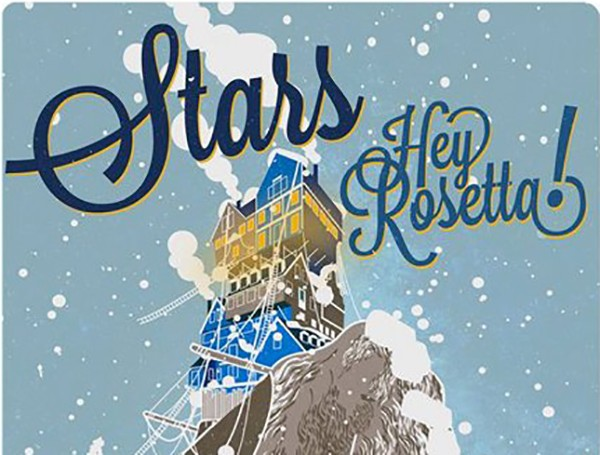 Stars & Hey Rosetta! | The stuff of experience