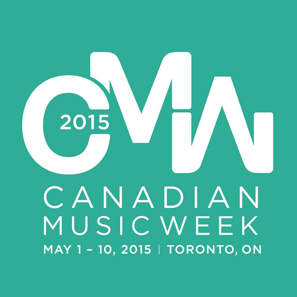 Canadian Music Week | Part 1
